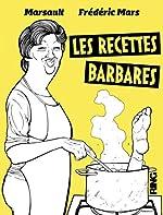 Les recettes barbares de Frederic Mars