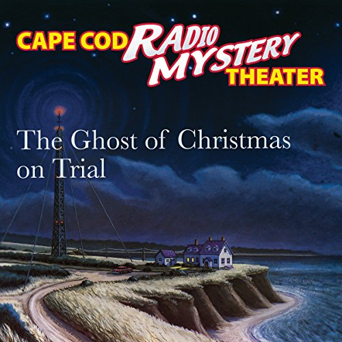 The Ghost of Christmas on Trial audiobook cover art