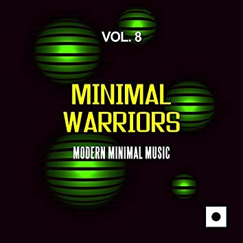 Minimal Warriors, Vol. 8 (Modern Minimal Music)