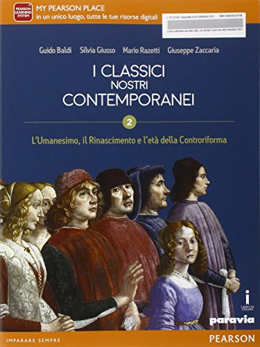 Classici nostri contemporanei. Per le Scuole superiori. Con e-book. Con espansione online (Vol. 2)