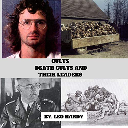 Cults Death Cults and Their Leaders cover art
