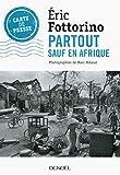 Partout sauf en Afrique (Carte de presse) (French Edition)