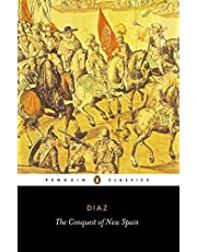 The Conquest of New Spain (Classics S.)