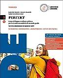 Perfekt. Corso di lingua e cultura tedesca. Grammatik auf einen Blick. Per le Scuole superiori. Con CD Audio formato MP3. Con e-book. Con espansione online: Perfekt. Volume 1 [Lingua tedesca]