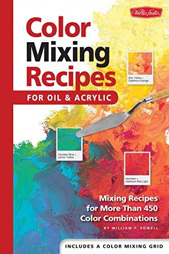 Color Mixing Recipes: Mixing recipes for more than 450 color combinations