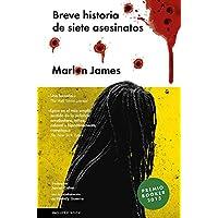 Breve historia de siete asesinatos (NARRATIVA EXTRANJERA)