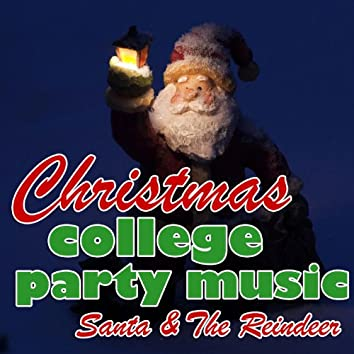Christmas College Party Music