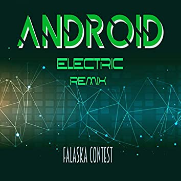 Android (Electric) [Remix]