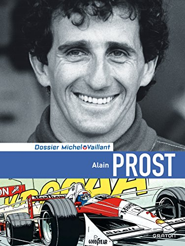Michel Vaillant Dossiers Tome 12 Alain Prost Dossier Luxe