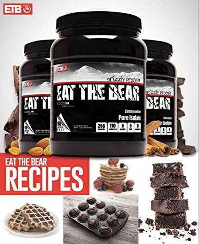 Eat The Bear Whey Protein Powder Baking Recipes (English Edition)