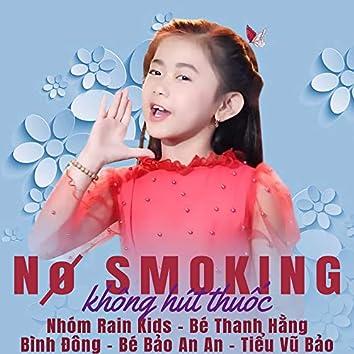 No Smoking (Không Hút Thuốc)