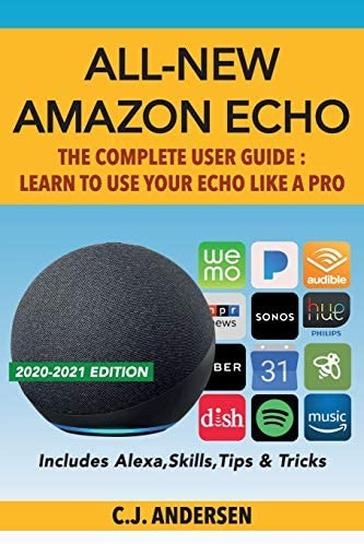 All New Amazon Echo The Complete User Guide Learn to Use Your Echo Like A Pro Alexa Amazon Echo product image