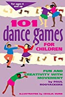 101 Dance Games for Children: Fun and Creativity with Movement (SmartFun Activity Books) by Paul Rooyackers(1996-01-23)