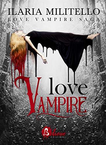 Love Vampire : (Serie Love Vampire Volume 1)