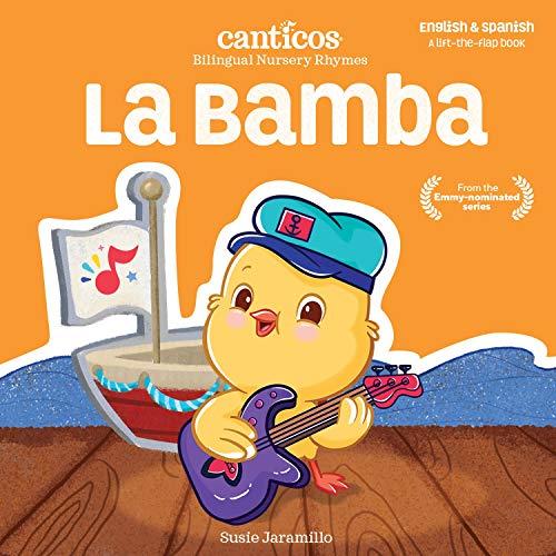 La Bamba: Bilingual Nursery Rhymes (Canticos Bilingual Nursery Rhymes)