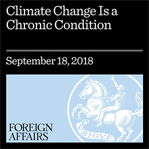 Climate Change Is a Chronic Condition cover art