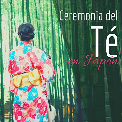 Ceremonia del Té en Japón - 1 Hora de Hermosa Música Tradicional Japonesa