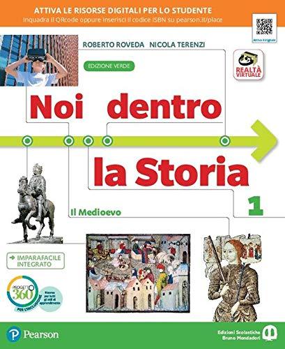 Noi dentro la storia. Ediz. verde. Per la Scuola media. Con e-book. Con espansione online: 1