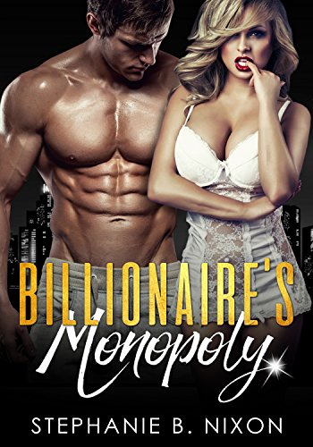 Billionaire`s Monopoly: The Bang, You Know Baaanngg Game?? (English Edition)