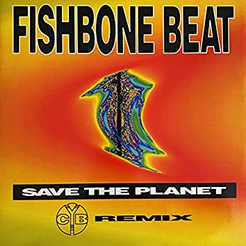 Save the Planet (CYB Remix)