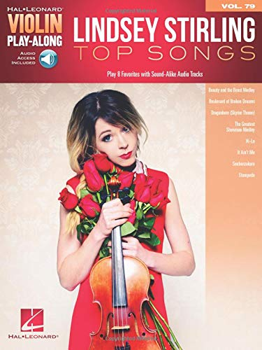 Lindsey Stirling - Top Songs: Violin Play-Along Volume 79 (Hal Leonard Violin Play-Along, Band 79)