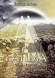 Fatima: Wozu braucht Gott Fluggeräte? - Judas Aries