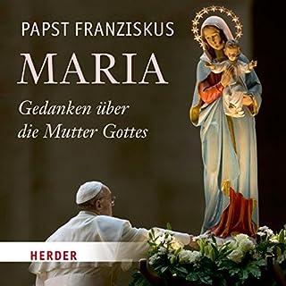 Maria: Gedanken über die Mutter Gottes Titelbild