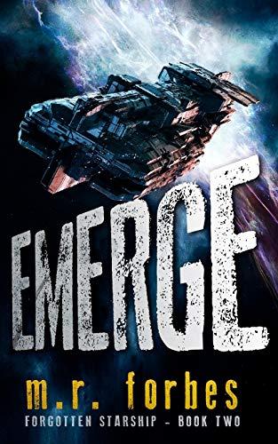 Emerge (Forgotten Starship)
