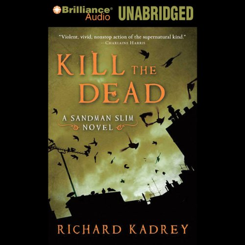 Kill the Dead audiobook cover art