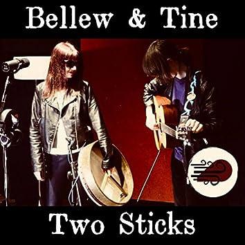 Two Sticks