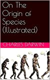 On The Origin of Species (Illustrated) (English Edition)