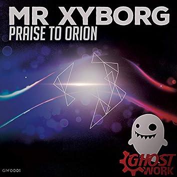 Praise to Orion
