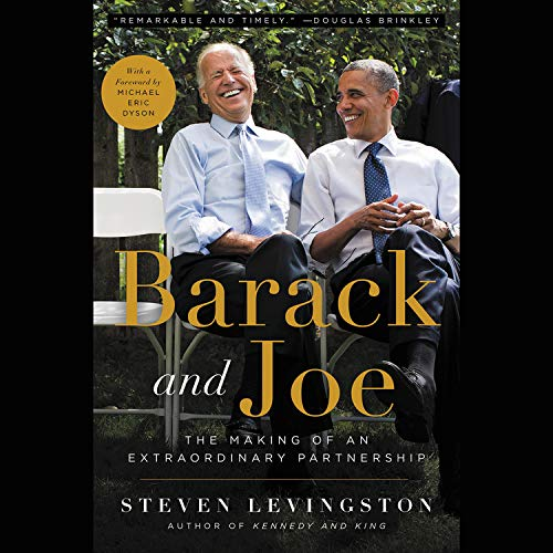 Barack and Joe Audiobook By Steven Levingston,                                                                                        Michael Eric Dyson cover art