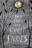 ROALD DAHLS BK OF GHOST STORIE
