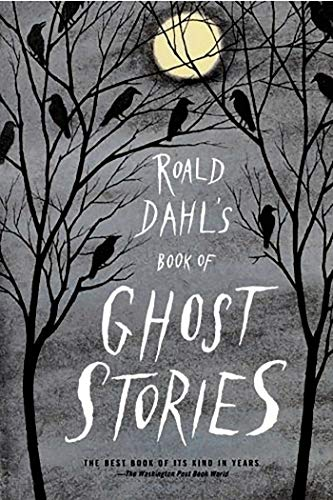 Compare Textbook Prices for Roald Dahl's Book of Ghost Stories  ISBN 8601420693913 by Dahl, Roald