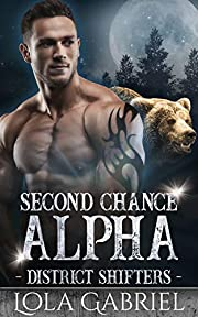 Second Chance Alpha (District Shifters Book 1)