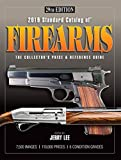 2019 Standard Catalog of Firearms: The Collector's Price & Reference Guide 29th Edition