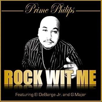 Rock Wit' Me