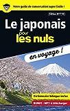Le japonais pour les Nuls en voyage ! NE - Format Kindle - 9782412027868 - 4,99 €