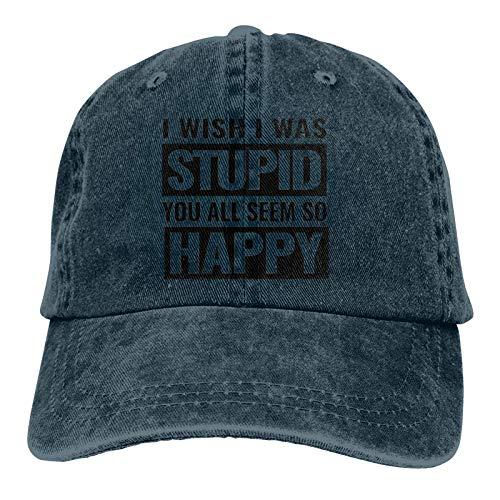 I Wish I was Stupid, You All Seem So Happy. Gorra de béisbo