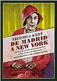De Madrid a New York: Artículos, conferencias, cartas (Los Cuatro Vientos)