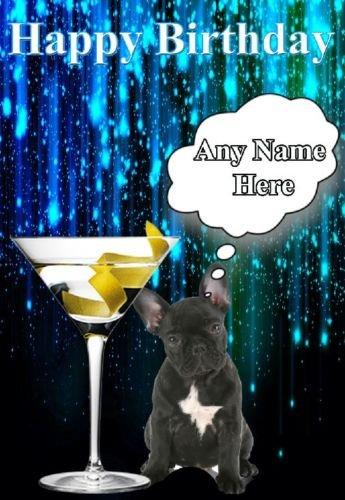 Französische Bulldogge Happy Birthday Welpe Karte code23Grußkarte personalisierbar Cocktail Glas