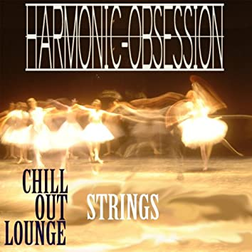 Chill Out Lounge - Strings
