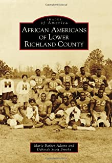 African Americans of Lower Richland County (Images of America)