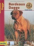 Bordeaux Dogge, Praxisratgeber