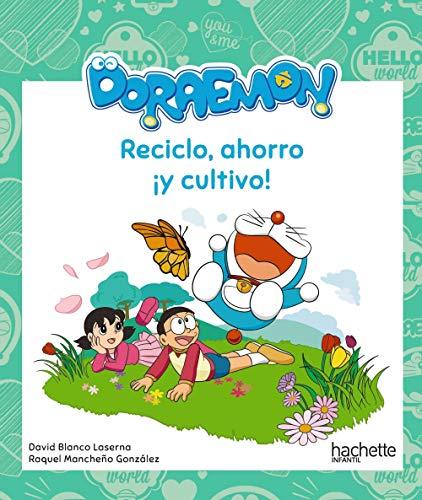 Reciclo, ahorro ¡y cultivo! con Doraemon (Hachette Infantil - Doraemon - Actividades)