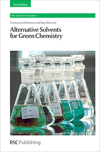 Alternative Solvents for Green Chemistry (ISSN Book 20) (English Edition)