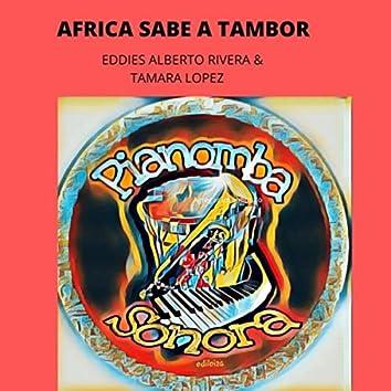 Africa Sabe a Tambor (feat. Tamara Lopez)