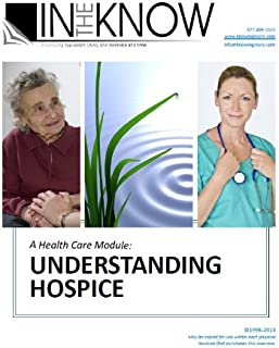 Nurse Aide Inservice: Understanding Hospice, from In The Know