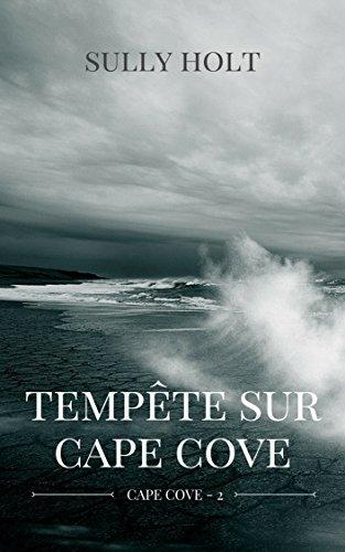 Cape Cove - Tome 2 : Tempête sur Cape Cove de Sully Holt 51AgTbDm44L